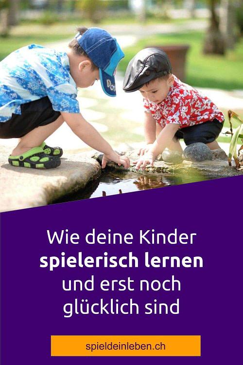 Wie deine Kinder spielerisch lernen und erst noch glücklich sind
