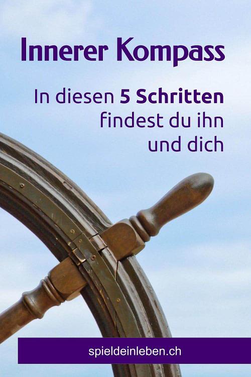 Innerer Kompass: In diesen 5 Schritten findest du ihn und dich