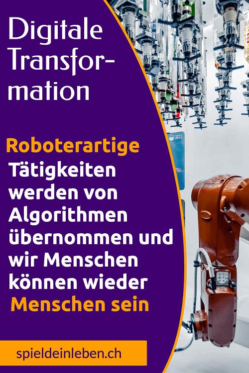 Roboterartige Tätigkeiten werden von Algorithmen übernommen und wir Menschen können wieder Menschen sein