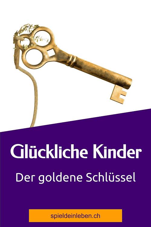 Glückliche Kinder – der goldene Schlüssel