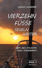 Corina Lendfers: Vierzehn Füsse segeln weiter