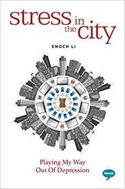 Enoch Li: Stress in the City