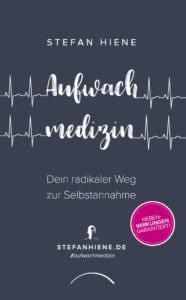 Aufwachmedizin. Buch von Stefan Hiene